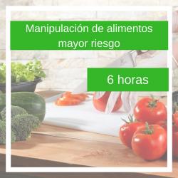 Curso online de manipulación de alimentos de mayor riesgo